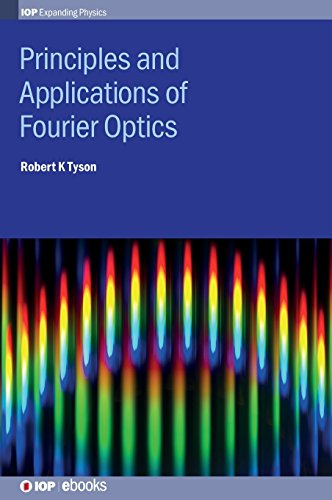 9780750310567: Principles and Applications of Fourier Optics (Iop Expanding Physics)