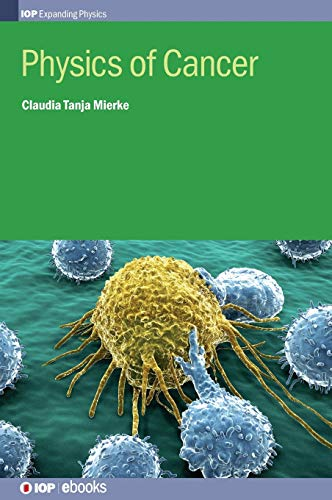 9780750311359: Physics of Cancer (IOP Expanding Physics)