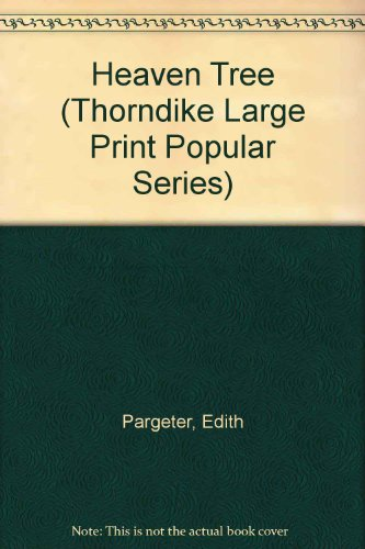 9780750500500: Heaven Tree (Thorndike Large Print Popular Series)