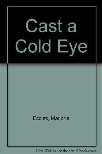 9780750500951: Cast a Cold Eye