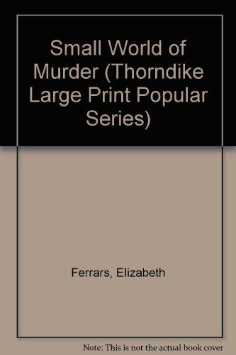9780750501163: Small World of Murder (Thorndike Large Print Popular Series)