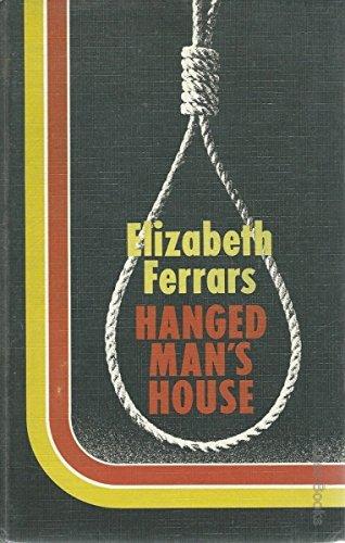 9780750501170: Hanged Man's House