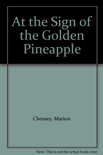 9780750501514: At the Sign of the Golden Pineapple