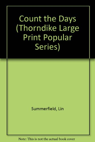 9780750501606: Count the Days (Thorndike Large Print Popular Series)
