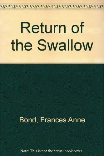 Return of the Swallow: Frances Anne Bond