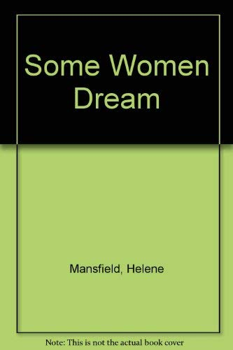 9780750501972: Some Women Dream