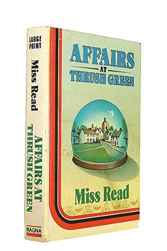 9780750502054: Affairs at Thrush Green (Thrush Green, Book 7)