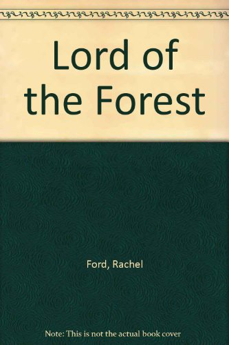 Lord of the Forest: Rachel Ford