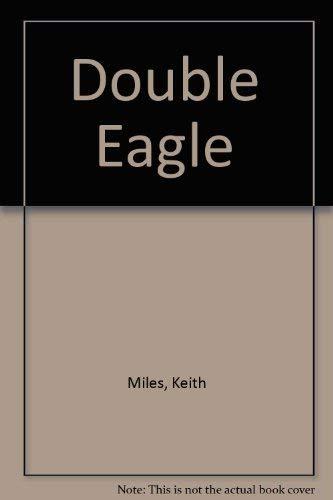 9780750503372: Double Eagle