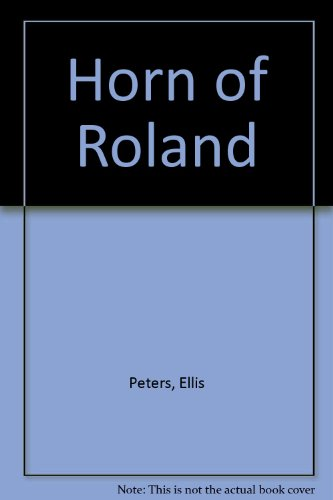 The Horn Of Rowland (0750503807) by Ellis Peters