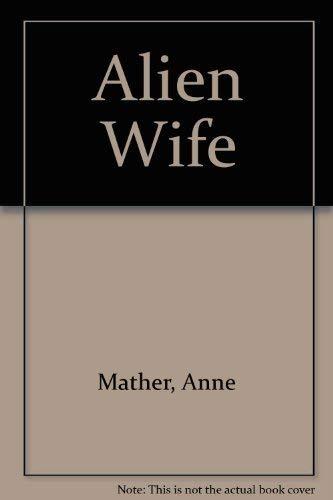9780750504126: Alien Wife