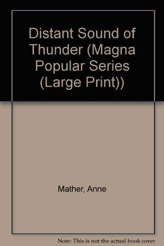 9780750504751: A Distant Sound Of Thunder (MAGNA POPULAR SERIES (LARGE PRINT))