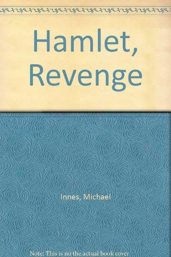 Hamlet, Revenge (0750504935) by Innes, Michael