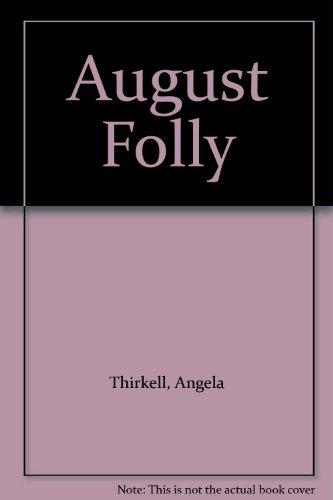 9780750505000: August Folly