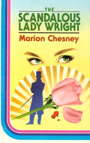 9780750505307: The Scandalous Lady Wright