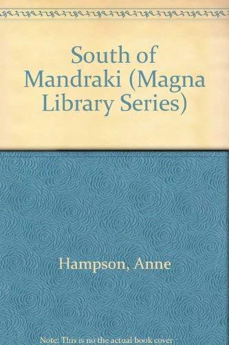 9780750505581: South Of Mandraki (Magna Library Series)