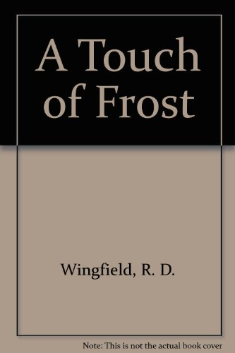 9780750505659: A Touch of Frost