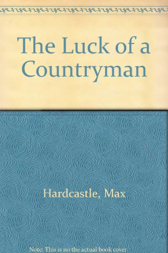 9780750505833: The Luck of a Countryman