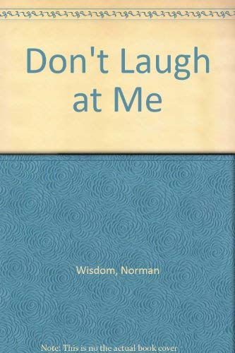 Don't Laugh At Me (0750505850) by Norman Wisdom