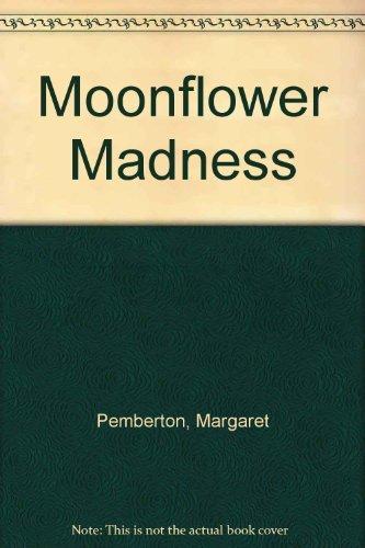 9780750505888: Moonflower Madness