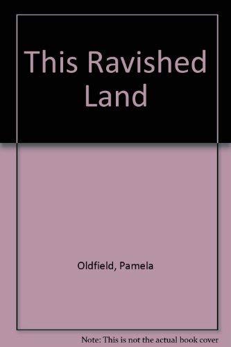 9780750506205: This Ravished Land