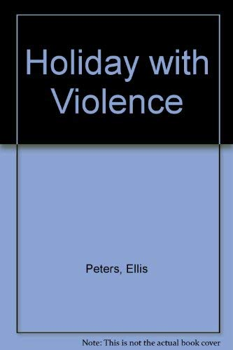 9780750506502: Holiday With Violence