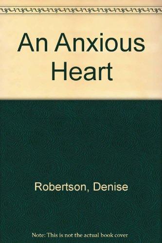 9780750506526: The Anxious Heart