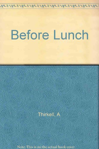 Before Lunch: Thirkell, Angela M.
