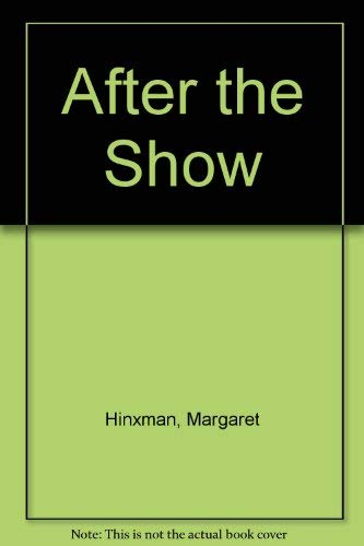 9780750507158: After The Show