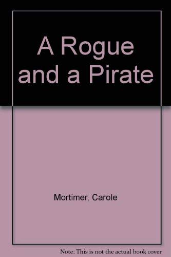 9780750507417: A Rogue And A Pirate