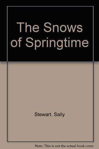The Snows Of Springtime: Sally Stewart