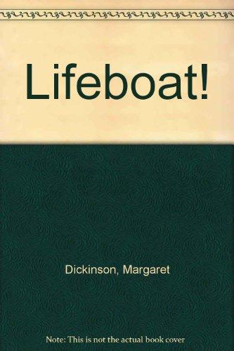 Lifeboat!: Margaret Dickinson