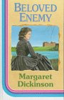 Beloved Enemy: Dickinson, Margaret