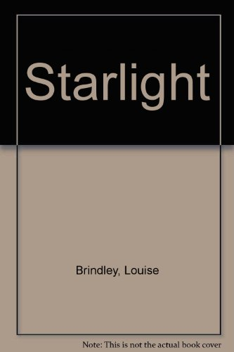 Starlight: Brindley, Louise