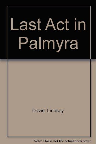 9780750508391: Last Act in Palmyra