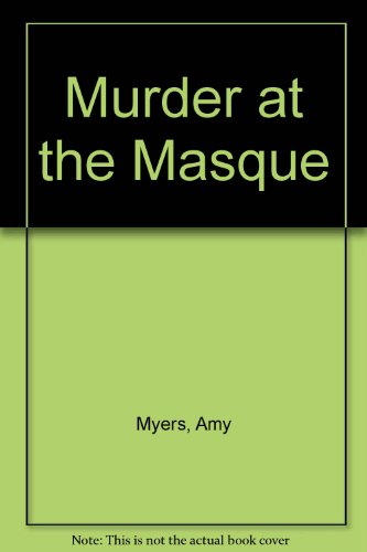 9780750508445: Murder at the Masque