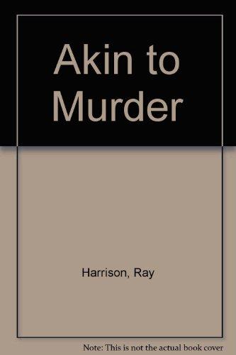 9780750508735: Akin to Murder
