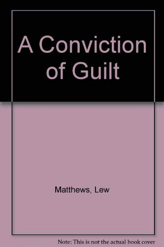 9780750508964: A Conviction of Guilt