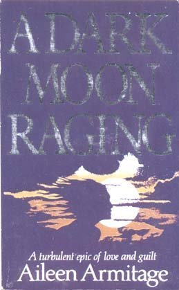 9780750509411: A Dark Moon Raging (Magna Large Print General Series)