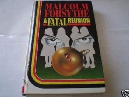9780750509817: A Fatal Reunion