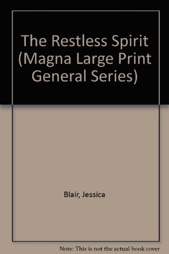 9780750510189: The Restless Spirit (Magna Large Print General Series)