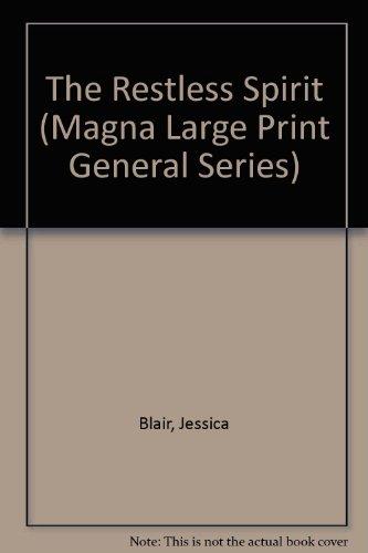 9780750510189: The Restless Spirit (Magna Large Print General Series)