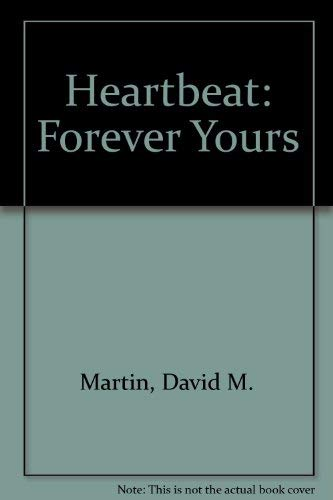 9780750510295: Heartbeat: Forever Yours