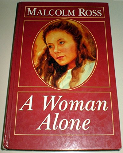 A Woman Alone (0750511052) by Malcolm Ross