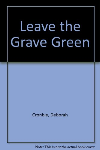9780750511148: Leave the Grave Green