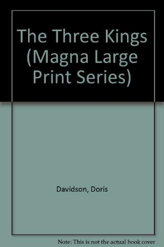 9780750511155: The Three Kings (Magna Large Print Series)