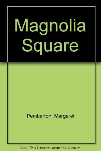 9780750511223: Magnolia Square