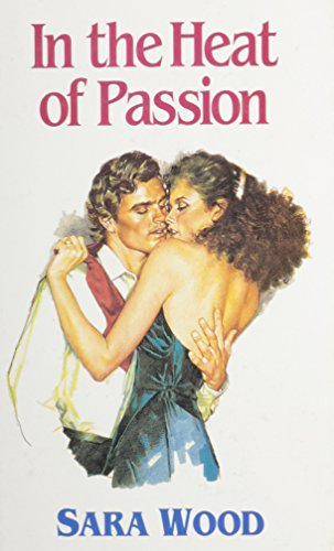 9780750511308: In The Heat Of Passion