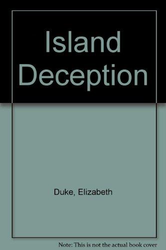 Island Deception: Duke, Elizabeth