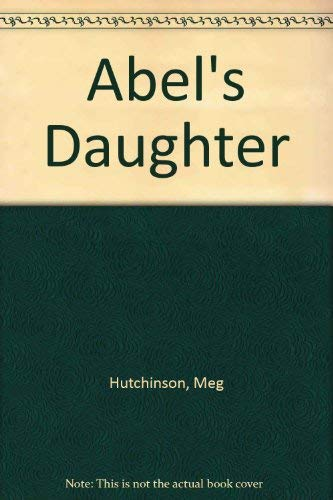 9780750511674: Abel's Daughter